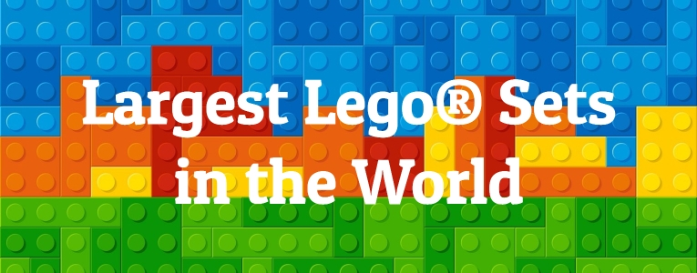 Largest Lego® Sets in the World
