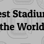 Largest Stadiums in the World