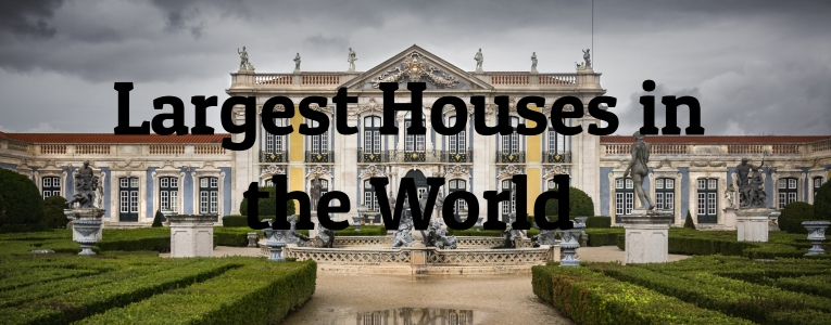 10 Largest Houses in the World