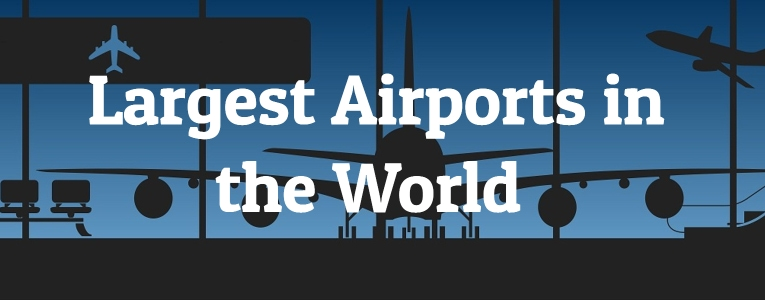 Largest Airports in the World