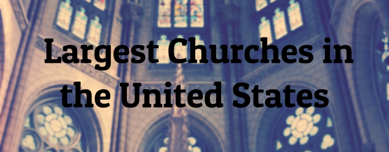 Largest Churches in the United States