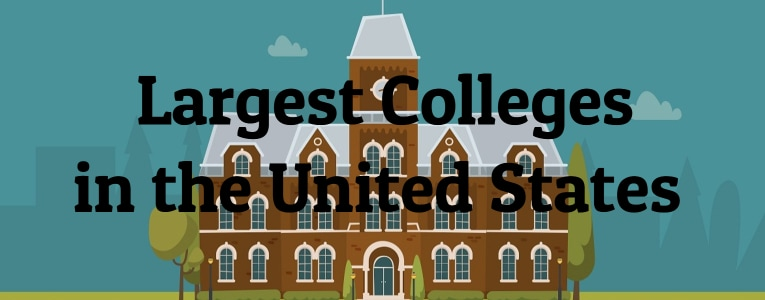 Largest Colleges in the United States