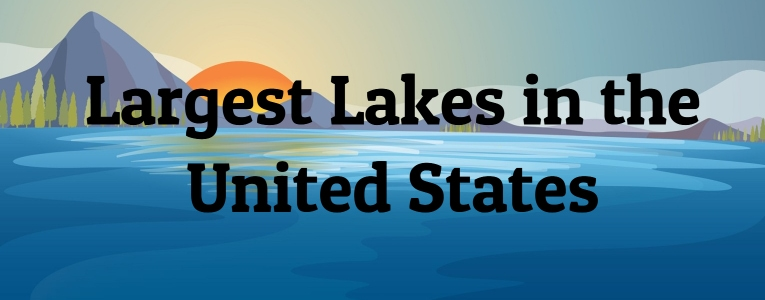 Largest Lakes in the United States