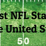 Largest NFL Stadiums in the United States