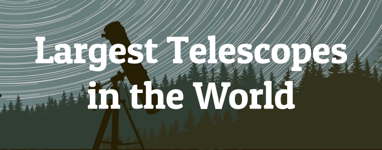 largest-telescopes