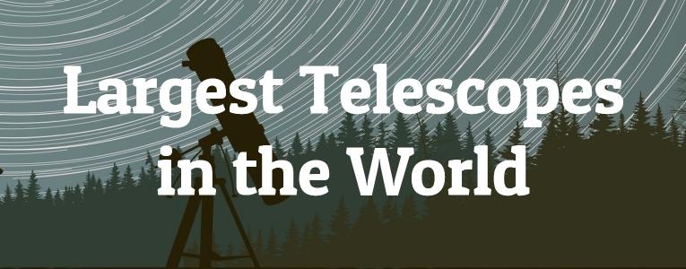 largest-telescopes