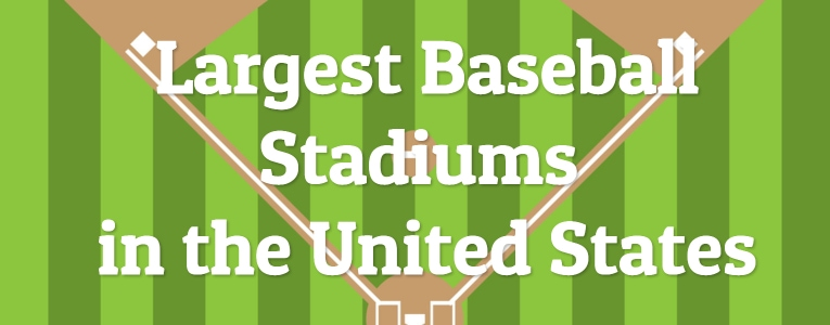 largest-baseball-stadiums
