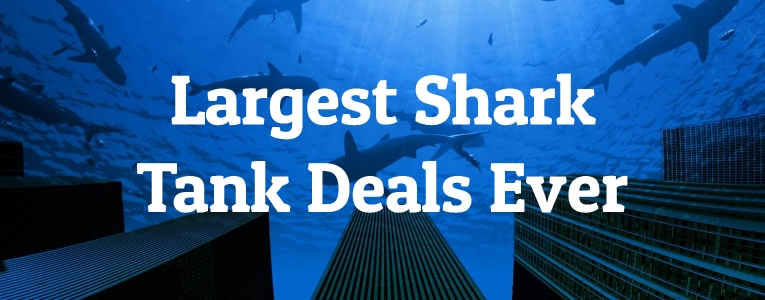 largest-shark-tank-deals
