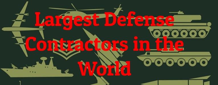 Largest Defense Contractors