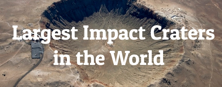 Largest Impact Craters