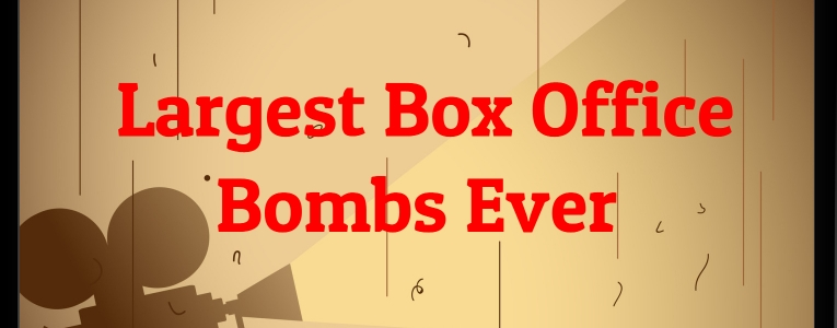 largest-box-office-bombs-ever