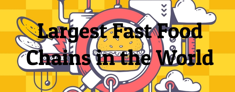 largest-fast-food-chains