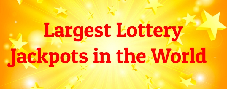 largest-lottery-jackpots