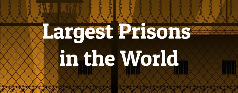 largest-prisons