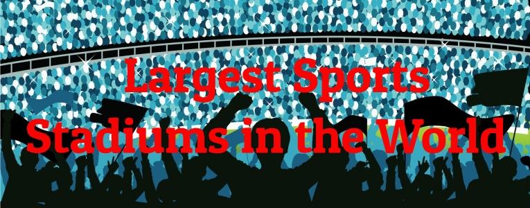 largest-sports-stadiums