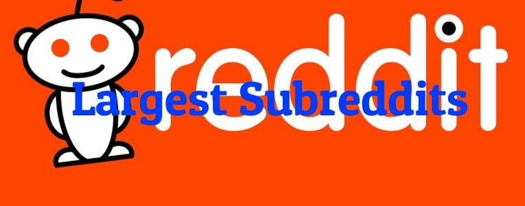 largest-subreddits