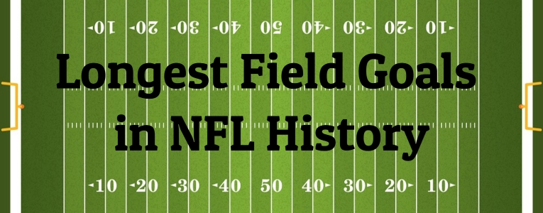 Longest-Field-Goals-in-NFL-History