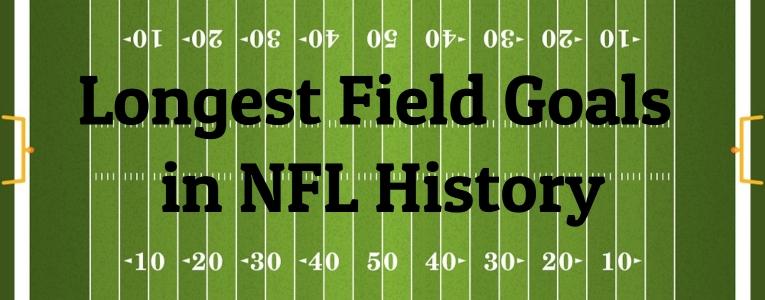 Longest-Field-Goals-in-NFL-History