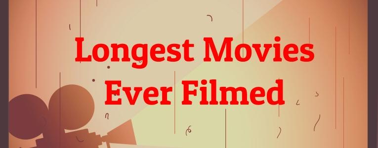 Longest-Movies-Ever-Filmed