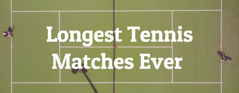 10 Longest Tennis Matches Ever