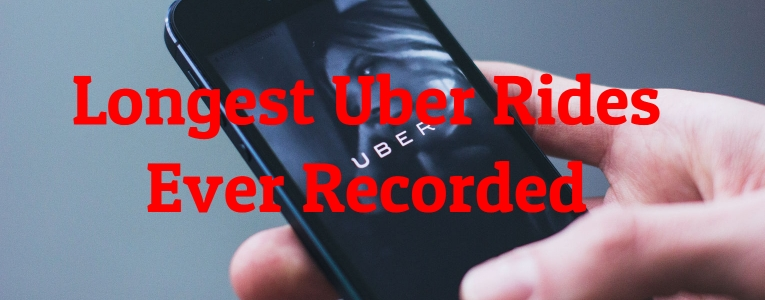 Longest Uber Rides Ever Recorded