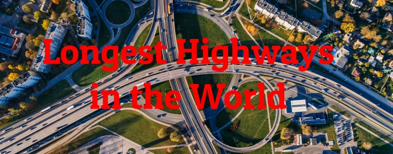 Longest Highways in the World
