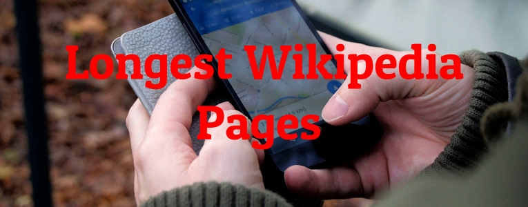 Longest Wikipedia Pages