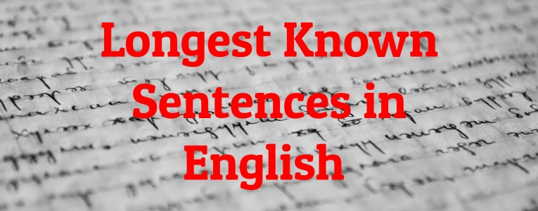 Longest Known Sentences in English