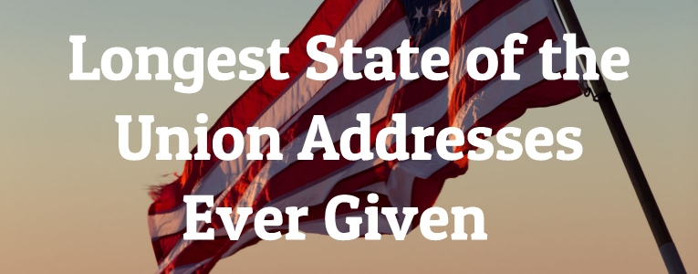 Longest State of the Union Addresses Ever Given